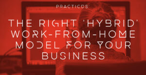 property rationalisaiton: work-from-home hybrid models